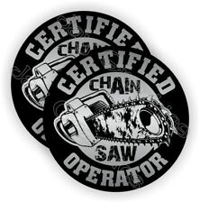 (2) CHAINSAW Operator Hard Hat Stickers  Funny Helmet Decals Chain Saw Blade