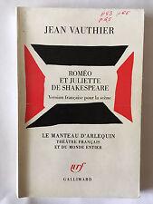 ROMEO JULIETTE DE SHAKESPEARE 1990 JEAN VAUTHIER MANTEAU D'ARLEQUIN THEATRE