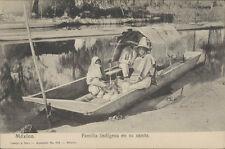 MEXICO FAMILIA INDIGENA EN SU CANOA LATAPI Y BERT N° 922