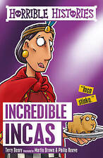 HORRIBLE HISTORIES: INCREDIBLE INCAS by Terry Deary  NEW
