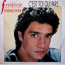 ++FREDERIC FRANÇOIS c'est toi qui pars/envoyez-nous chaplin SP 1990 TREMA VG++
