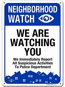 Neighborhood Watch Sign We Report Suspicious Activity for Crime Prevention,...