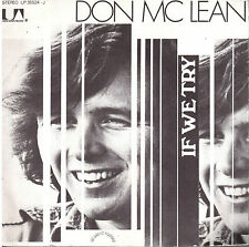 45T: Don Mc Lean: if we try. UA
