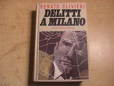 RENATO OLIVIERI DELITTI A MILANO OMNIBUS GIALLI NOIR PRIMA EDIZ 1992  AMBROSIO