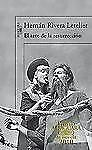 El arte de la resurreccion / The Art of Resurrection (Premio Alfaguara 2010) (Sp