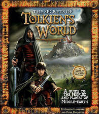The Secrets of Tolkien's World: A Guide to the Peoples and Places of Middle-Eart