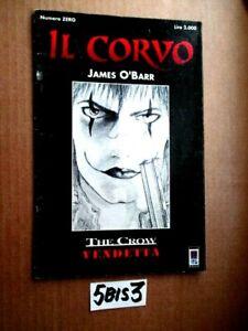 JAMES O'BARR IL CORVO N° 0  ANCORA CON CELLOFAN      (5BIS3)