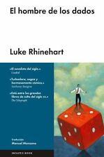 EL HOMBRE DE LOS DADOS/ THE DICE MAN - RHINEHART, LUKE - NEW BOOK