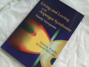 Living and Loving with Asperger Syndrome: Family Viewpoints by Jared McCabe Book