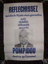 Affiche POMPIDOU  élections présidentielles  1969 dimension : 60 x 40 cms