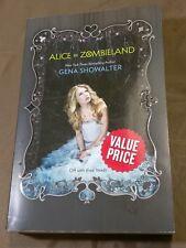 L@@K ALICE IN ZOMBIELAND by GENA SHOWALTER BOOK NOVEL WHITE RABBIT CHRONICLES