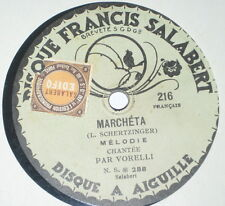 78rpm/FRANCIS SALABERT 216/PAR VORELLI/LE PAYS DU SOUVENIR/MARCHETA