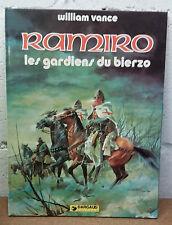 Ramiro 4 EO Les Gardiens du Bierzo Vance Dargaud XIII Bob Morane