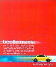 Beetle Mania, or How I Learned to Stop Worrying and Love the Bug: A Hi-ExLibrary