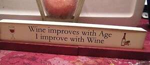 WINE IMPROVES WITH AGE  I improve w wine primitive Wood Message Block shelf sign