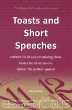Toasts and Short Speeches: Packed Full of Speech-Making Ideas - Toasts for All O
