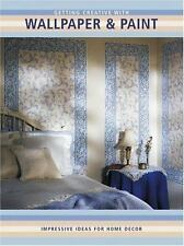 Getting Creative Wallpaper & Paint UPDATED & REVISED IDEAS FOR HOME DECOR  PAINT