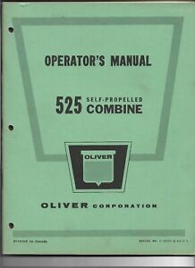 Original Oliver Model 525 Self Propelled Combine Operator's Manual C-895N-4-64