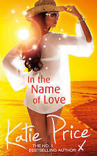"""""""AS NEW"""" In the Name of Love, Price, Katie, Book"""
