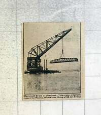 1921 Mammoth Crane At A Liverpool Lifting 150 Ton Bridge