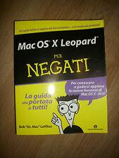 Bob LeVitus - Mac OS X Leopard per negati - Mondadori Oscar - ANNO:2010 (NA)