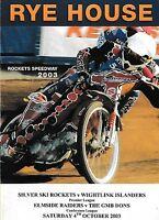 Speedway Programme RYE HOUSE v ISLE OF WIGHT plus RAIDERS v WIMBLEDON Oct 2003