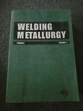 Welding Metallurgy Linnert Volume 1 Fourth Edition