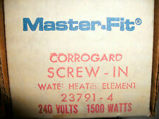 MASTER FIT WATER HEATER RESISTOR ELEMENT 23791-4 240V 1500 WATT