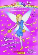 ALEXA, EL HADA REPORTERA DE MODA/ ALEXA, THE FAIRY FASHION REPORTER