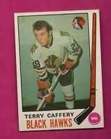 1969-70 OPC # 135 HAWKS TERRY CAFFERY ROOKIE EX+ CARD (INV#4009)