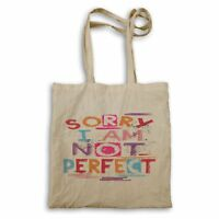 Sorry, I'm Not perfect! Tote bag ff175r