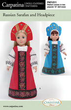18 In Dolls Russian Sarafan Pattern multi sized for American Girl and Carpatina