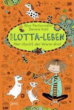 Hier steckt der Wurm drin! / Mein Lotta-Leben Bd.3 von Alice Pantermüller (2013,