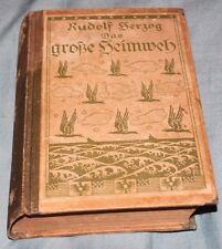Rudolf Herzog Das Grobe Heimweb in German Hardcover Dated 1914