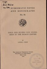 Gold and Silver Coin Standards in the Roman Empire NUMISMATIC NOTES No 94 ANS
