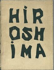 Robert Jungk Vivre à Hiroshima 1960 Japon