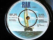 "CHRIS SPEDDING - SILVER BULLET  7"" VINYL"