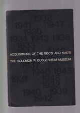 ACQUISITIONS OF THE 1930 AND 1940 - SOLOMON GUGGENHEIM MUSEUM new york