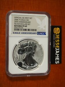 2006 P REVERSE PROOF SILVER EAGLE NGC PF69 FROM 20TH ANNIVERSARY SET BLUE LABEL