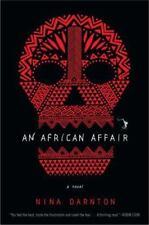 Amazing Thriller! An African Affair by Nina Darnton