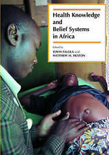 USED (LN) Health Knowledge and Belief Systems in Africa by Toyin Falola