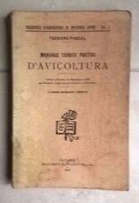 MANUALE TEORICO PRATICO D'AVICOLTURA PASCAL 1915 AGRICOLTURA ALLEVAMENTO