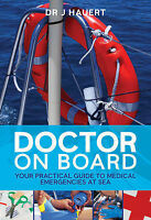 Doctor on Board: Your Practical Guide to Medical Emergencies at Sea, New, Jürgen