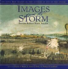 Images from the Storm : 300 Civil War Images by the Author of Eye of the Storm …