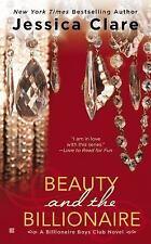 Beauty and the Billionaire: Billionaire Boys Club Novel, Clare, Jessica, Good Co