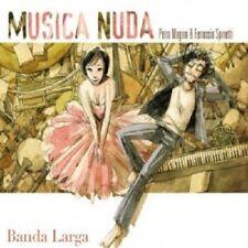 MUSICA NUDA - BANDA LARGA  CD 20 TRACKS ITALIANO POP NEW+