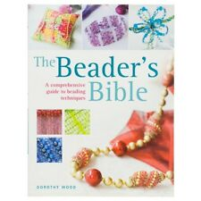 The Beaders Bible Book by Dorothy Wood