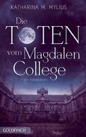 Die Toten vom Magdalen College von Katharina Mylius