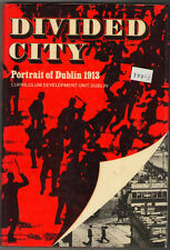 Divided City: Portrait of Dublin 1913