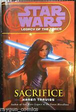 Star Wars Legacy of the Force Sacrifice Karen Traviss 9781844133031
